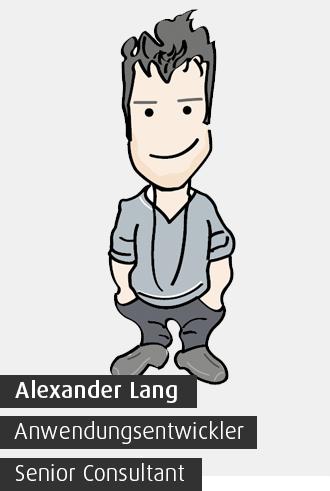 Alexander Lang / Anwendungsentwickler / Senior Consultant