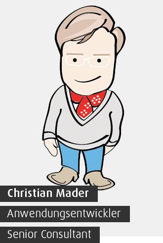 Christian Mader / Anwendungsentwickler / Senior Consultant